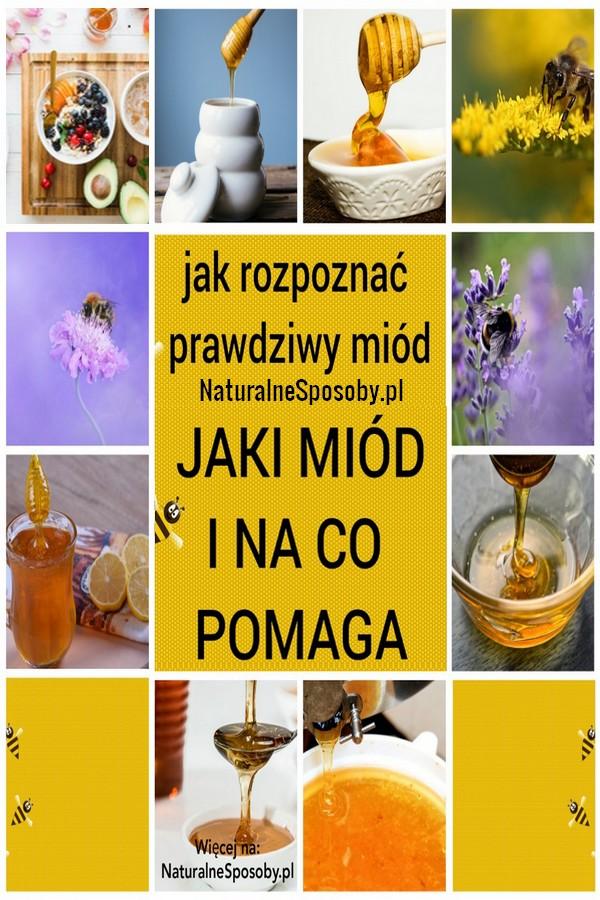naturalnesposoby.pl-miod-na-co-jaki-i-jak-rozpoznac-prawdziwy-miod
