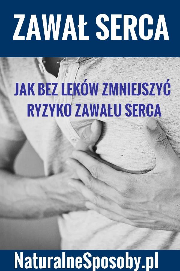 NATURALNESPOSOBY.PL--zawal-serca-jak-zmniejszyc-ryzyko-zawalu-BEZ-LEKOW