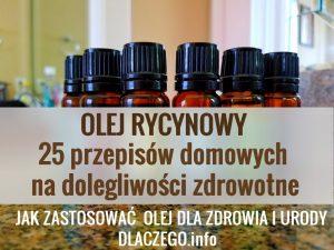dlaczego.info-olej-rycynowy-zastosowanie-przepisy-domowe