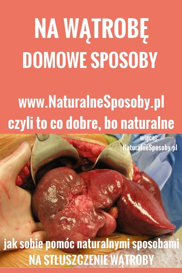 naturalnesposoby.pl-stluszczenie-watroby-leczenie-naturalne-domowe-sposoby