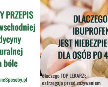 NaturalneSposoby.pl-ibuprofen-niebezpieczny-po-40-tce-przepis-domowy-na-bole